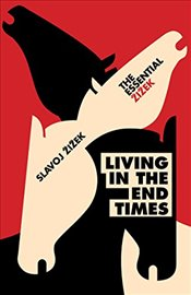Living in the End Times - Zizek, Slavoj
