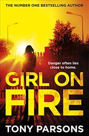 Girl On Fire: (DC Max Wolfe) - Parsons, Tony