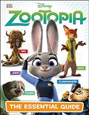 Disney Zootopia: The Essential Guide - DK,