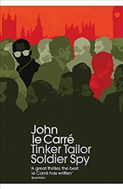 Tinker Tailor Soldier Spy - Le Carre, John