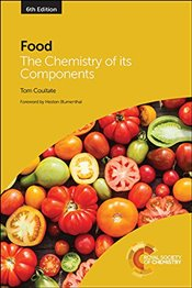 Food : The Chemistry of its Components - Coultate, Tom P.