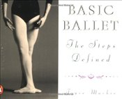 Basic Ballet : The Steps Defined - MACKIE, J.L.