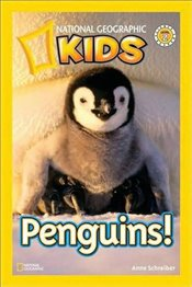 National Geographic Kids Readers: Penguins (National Geographic Kids Readers: Level 2 ) - Schreiber, Anne