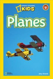 National Geographic Kids Readers: Planes (National Geographic Kids Readers: Level 1 ) - Shields, Amy