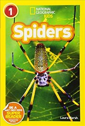 National Geographic Kids Readers: Spiders (National Geographic Kids Readers: Level 1 ) - Marsh, Laura