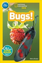National Geographic Kids Readers : Bugs - Kids, National Geographic
