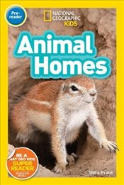 National Geographic Kids Readers : Animal Homes - Kids, National Geographic