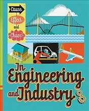 In Engineering and Industry (Cause, Effect and Chaos!) - Mason, Paul
