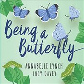 Being a Butterfly (Being a Minibeast) - Lynch, Annabelle