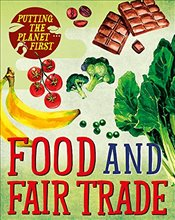 Food and Fair Trade (Putting the Planet First) - Mason, Paul