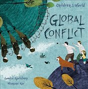 Global Conflict (Children in Our World) - Spilsbury, Louise