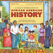Childs Introduction to African American History: The Experiences, People, and Events That Shaped Ou - Asim, Jabari