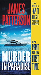 Murder in Paradise - Patterson, James