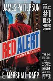 Red Alert: An NYPD Red Mystery - Patterson, James