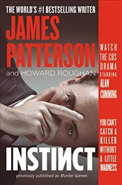Instinct (Previously Published as Murder Games) - Patterson, James