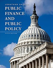Public Finance and Public Policy 5E - Gruber, Jonathan