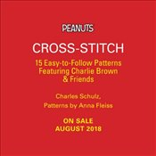 Peanuts Cross-Stitch : 15 Easy-To-Follow Patterns Featuring Charlie Brown & Friends   - Schulz, Charles M.