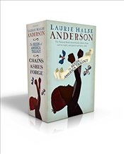 Seeds of America Trilogy : Chains, Forge, Ashes - Anderson, Laurie Halse