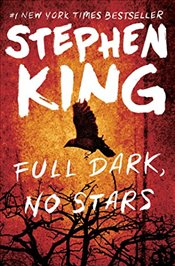 Full Dark, No Stars - King, Stephen