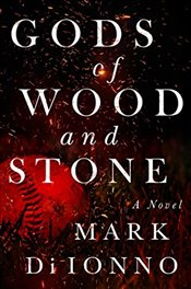 Gods of Wood and Stone - Ionno, Mark Di