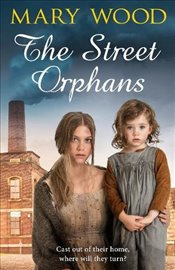 Street Orphans - Wood, Mary