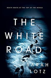 White Road - Lotz, Sarah