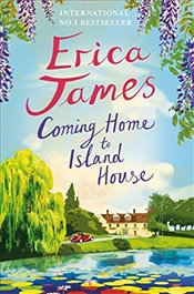 Coming Home to Island House - James, Erica