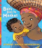 Baby Goes to Market - Atinuke,