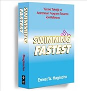 Swimming Fastest  - Maglischo, E.W.