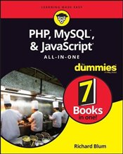 PHP, MySQL, & JavaScript All-in-One For Dummies (For Dummies (Computer/tech)) - Blum, Richard