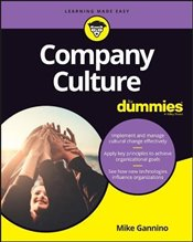 Company Culture For Dummies (For Dummies (Business & Personal Finance)) - Gannino, Mike