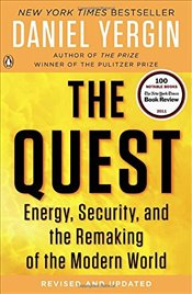 Quest : Energy, Security, and the Remaking of the Modern World - Yergin, Daniel