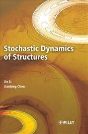 STOCHASTIC DYNAMICS OF STRUCTU - LI,