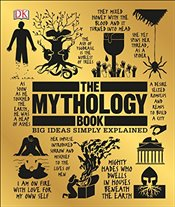 Mythology Book : Big Ideas Simply Explained - DK,