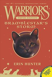 Warriors Super Edition: Bramblestars Storm - Hunter, Erin