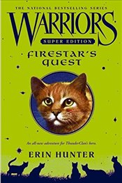 Warriors Super Edition : Firestars Quest - Hunter, Erin