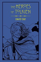 Heroes of Tolkien - Day, David