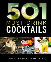 501 Must-Drink Cocktails -
