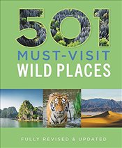 501 Must-Visit Wild Places   - Findlay, Arthur