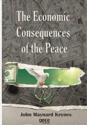 Economic Consequences of The Peace - Keynes, John Maynard