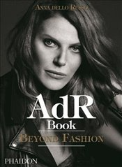 AdR Book: Beyond Fashion - Russo, Anna dello