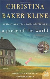Piece of the World - Kline, Christina Baker