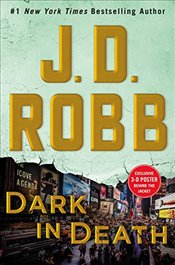Dark in Death : An Eve Dallas Novel (in Death, Book 46) - Robb, J.D.