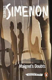 Maigrets Doubts: Inspector Maigret #52 - Simenon, Georges