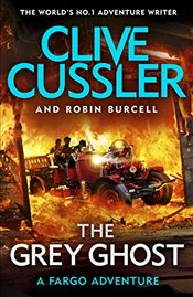 Grey Ghost  - Cussler, Clive