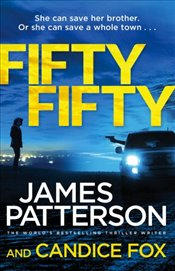 Fifty Fifty: (Harriet Blue 2) (Detective Harriet Blue Series) - Patterson, James