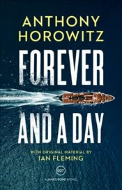 Forever and a Day - Horowitz, Anthony