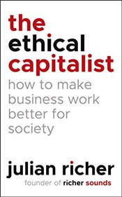 Ethical Capitalist - Richer, Julian