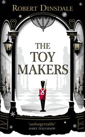 Toymakers - Dinsdale, Robert
