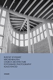 Rudolf Schwarz: Church Architecture -